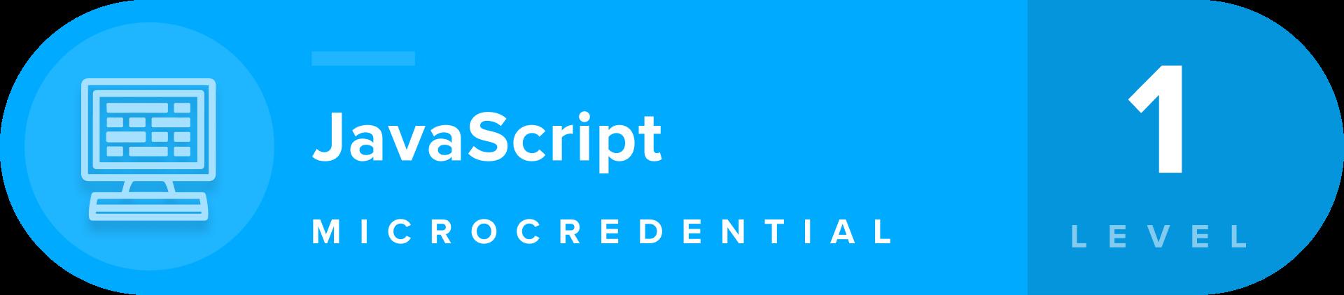 JavaScript microcredentials level 1 badge